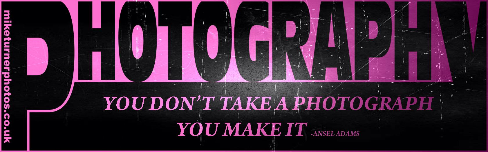 Mike Turner Photography quote graphic